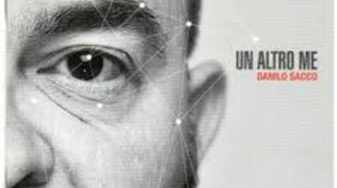 Danilo Sacco - Un altro me