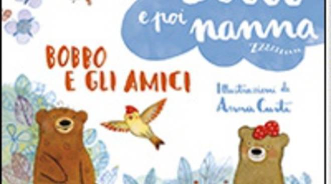 """Il nuovo libro per l'infanzia di roberto Piumini """"Bobbo e poi a nanna""""."""
