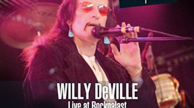 "Willy de Ville ""Live at Rockpalast 1995&2008"""