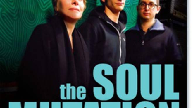 """""""The soul mutation"""""""