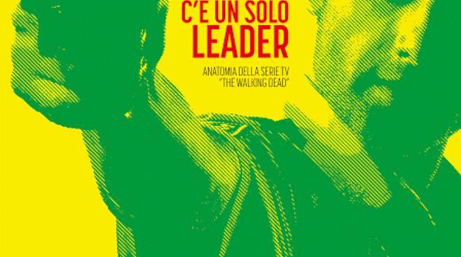 """""""C'è solo un leader"""" la copertina del nuovo saggio"""
