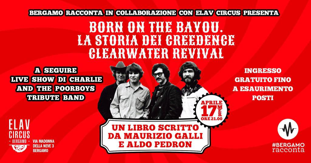 Bergamo Racconta i Creedence Clearwater Revival