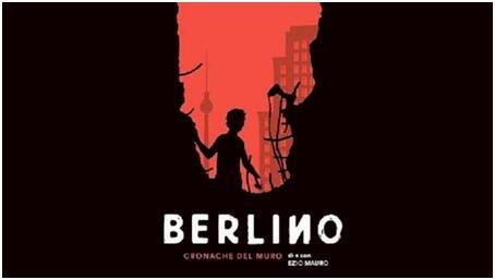 1989 Cronache dal muro di Berlino