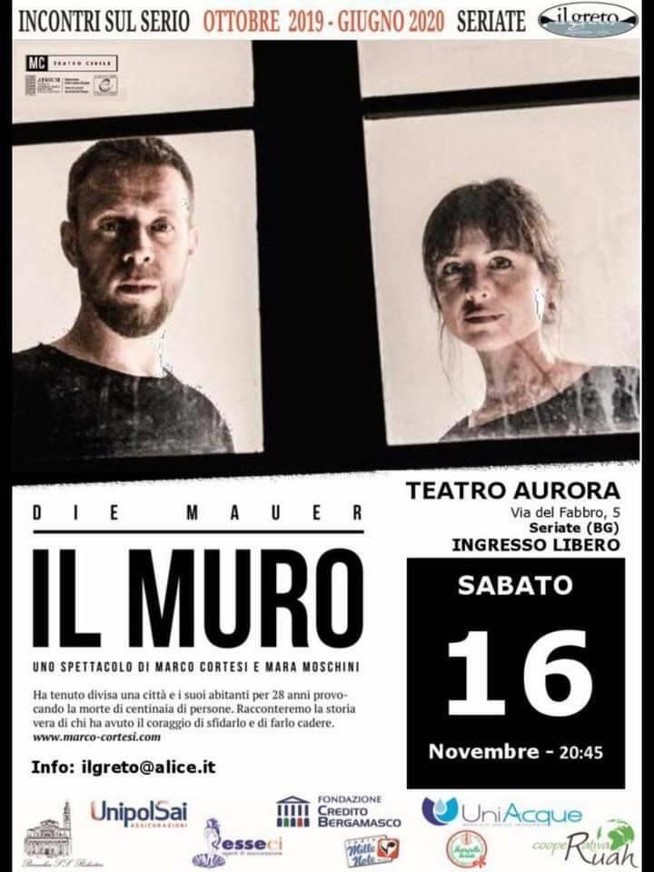"""""""Il Muro"""" di Marco Cortesi e Mara Moschini in scena a Seriate"""