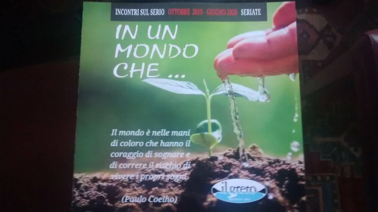 """""""In un mondo che…"""", a Seriate incontri e spettacoli con il Greto - BergamoNews"""