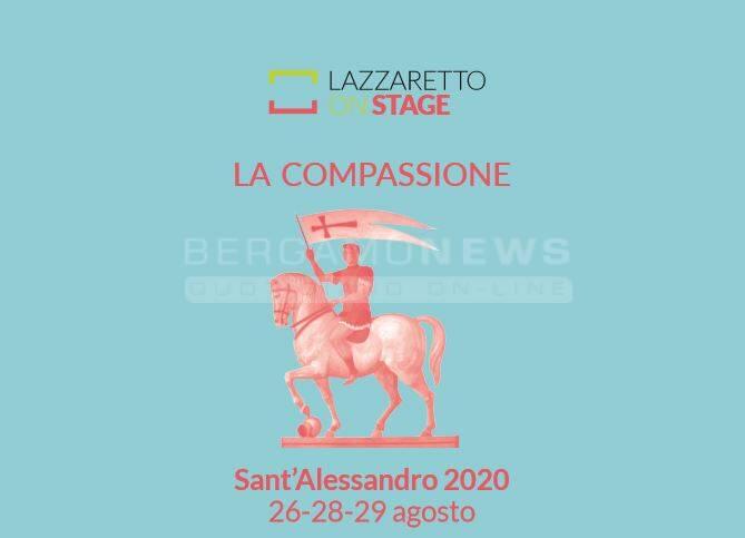 Sant\'Alessandro 2020. La compassione