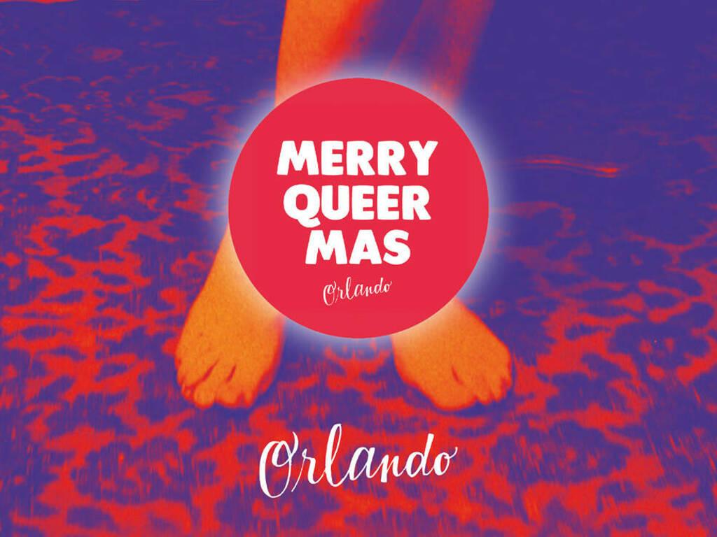 Il Merry QueerMas di Immaginare Orlando arriva a casa vostra