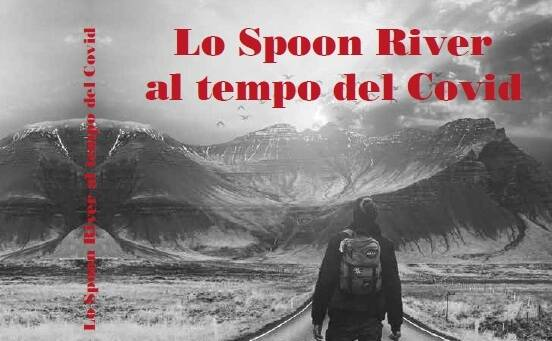Lo Spoon River al tempo del Covid